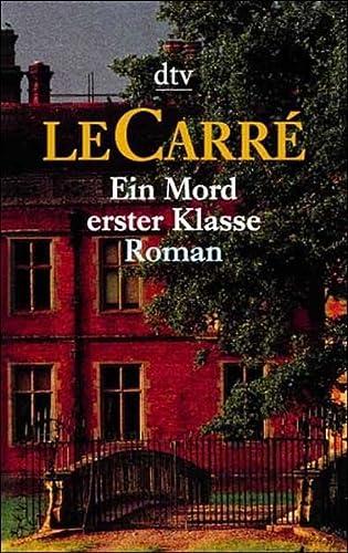 Ein Mord erster Klasse. (3423200847) by John LeCarre; John le Carre
