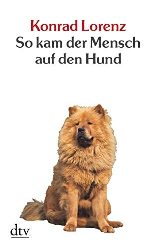 9783423201131: So kam der Mensch auf den Hund