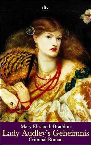 9783423201445: Lady Audley's Geheimnis. Ein Criminal- Roman.