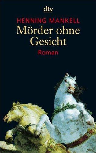 Mörder ohne Gesicht. Roman - signiert: Mankell, Henning