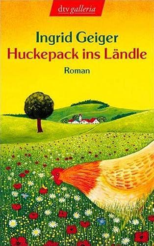 9783423203050: Huckepack ins Ländle: Heitere Bekenntnisse einer Reigschmeckten