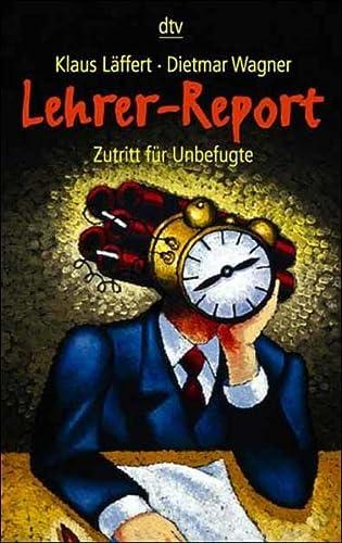 9783423203302: Lehrer- Report. Zutritt f�r Unbefugte.