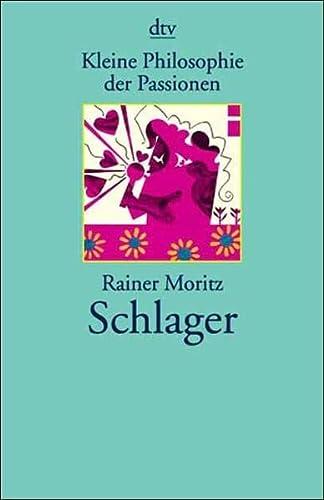 9783423203623: Kleine Philosophie der Passionen. Schlager.