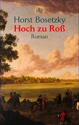 9783423204668: Hoch zu Roß.