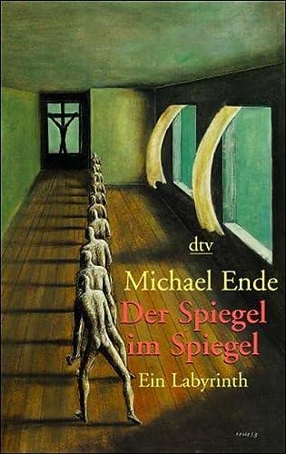 9783423204828: Der Spiegel im Spiegel.