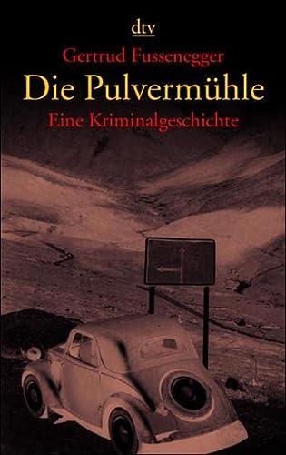 9783423205412: Die Pulvermühle.