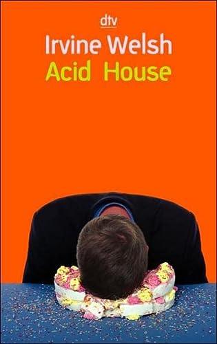 9783423206013: Acid House.