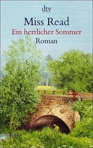 Ein herrlicher Sommer. (342320611X) by Miss Read; John S. Goodall