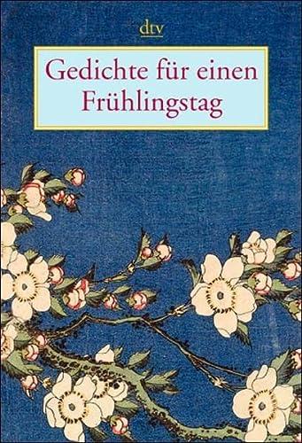 9783423206914: Gedichte für einen Frühlingstag.