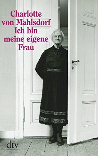 9783423207485: Ich Bin Meine Eigene Frau (German Edition)