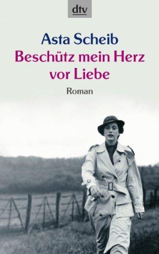 9783423207799: Beschutz Mein Leben Vor Liebe (German Edition)