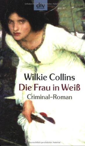 9783423208673: Die Frau in Weiß: Criminal-Roman