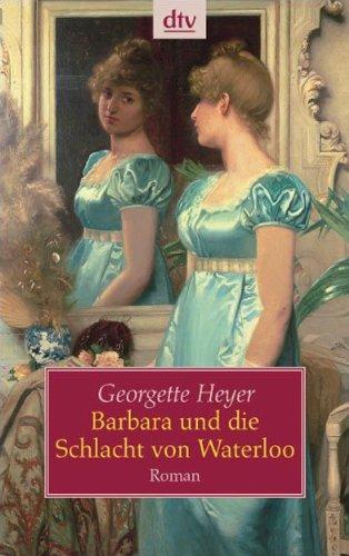 Barbara und die Schlacht von Waterloo (3423208759) by G. Heyer