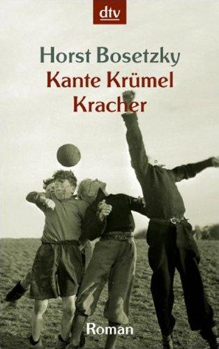 9783423208864: Kante Krümel Kracher