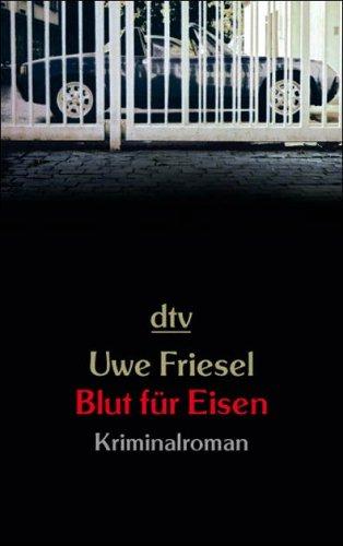 Blut für Eisen: Kriminalroman