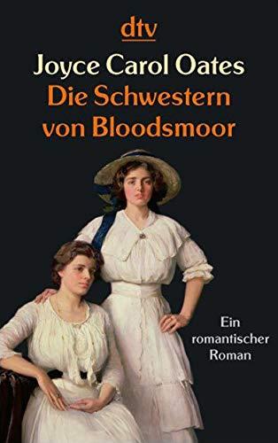 9783423209212: Die Schwestern von Bloodsmoor
