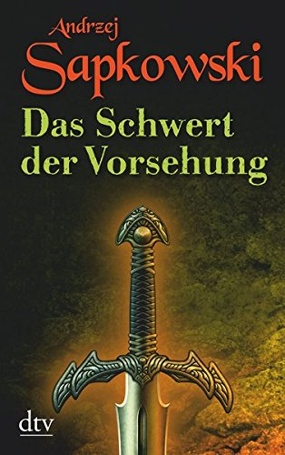 9783423210690: Das Schwert der Vorsehung: Zweiter Band der Geralt-Saga