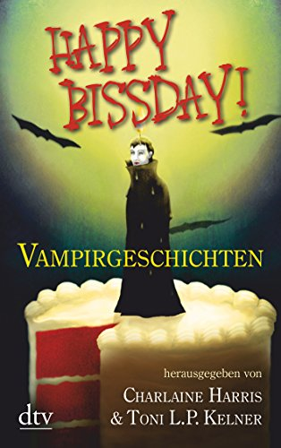 9783423210966: Happy Bissday!: Vampirgeschichten