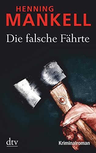 9783423212168: Die falsche Fährte: Kriminalroman