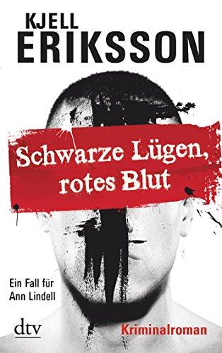 9783423212533: Schwarze Lügen, rotes Blut: Ein Fall für Ann Lindell Kriminalroman