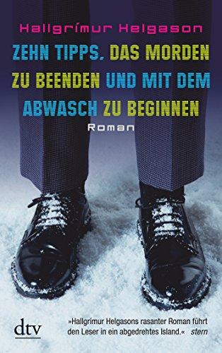 Zehn Tipps, das Morden zu beenden und: Hallgrímur Helgason (Verfasser)