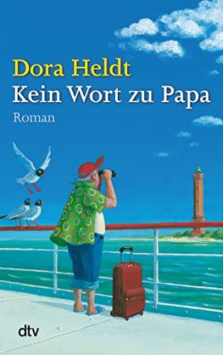 9783423213622: Kein Wort Zu Papa (German Edition)