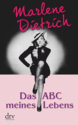 Das ABC meines Lebens - Dietrich, Marlene
