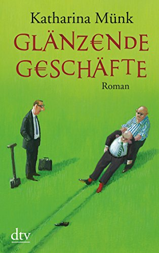 9783423215725: Glanzende Geschafte (German Edition)