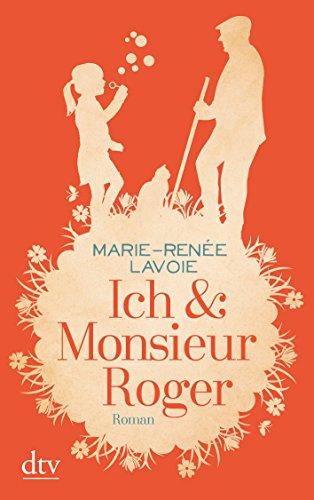 9783423216128: Ich & Monsieur Roger