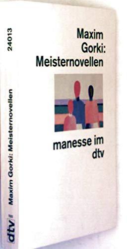 Meisternovellen: Gorki, Maxim
