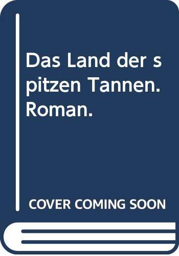 9783423240260: Das Land der spitzen Tannen. Roman