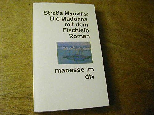 9783423240352: Die Madonna mit dem Fischleib. Roman.