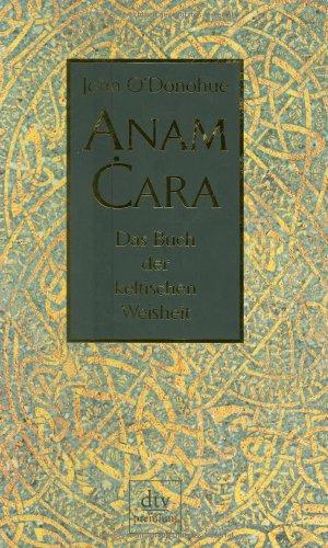 9783423241199: Anam Cara: Das Buch der keltischen Weisheit
