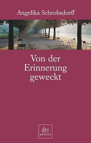9783423241533: Von der Erinnerung geweckt (DTV Premium)