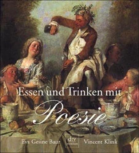 9783423242189: Essen und Trinken mit Poesie: Dies für den und das für jenen