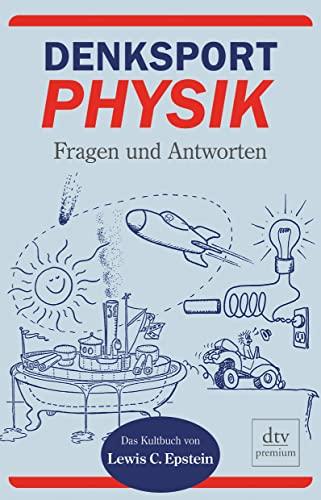 9783423245562: Denksport-Physik