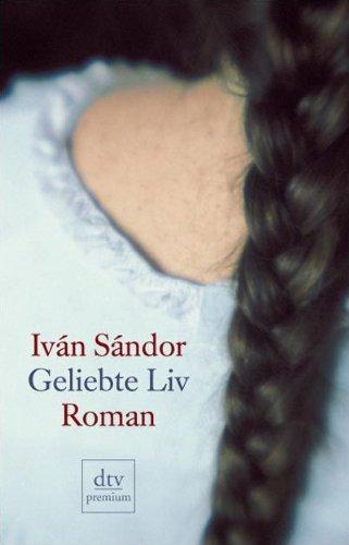 9783423245586: Geliebte Liv: Roman