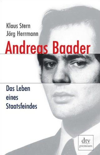 9783423246200: Andreas Baader: Das Leben eines Staatsfeindes