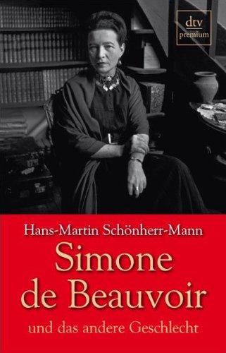 Simone de Beauvoir und das andere Geschlecht - Schönherr-Mann, Hans-Martin