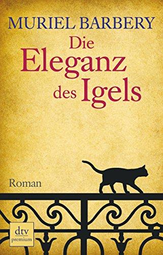 9783423246583: Barbery, M: Eleganz des Igels