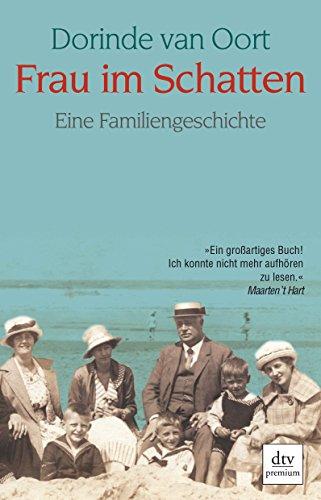 9783423246705: Frau im Schatten: Eine Familiengeschichte