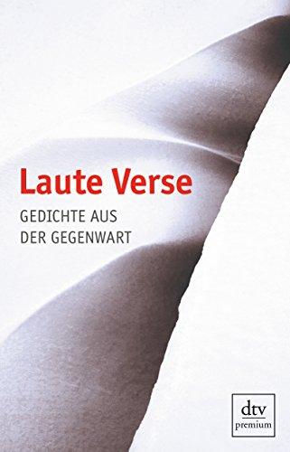 9783423246927: Laute Verse: Gedichte aus der Gegenwart
