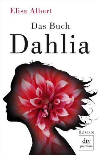 9783423247184: Das Buch Dahlia