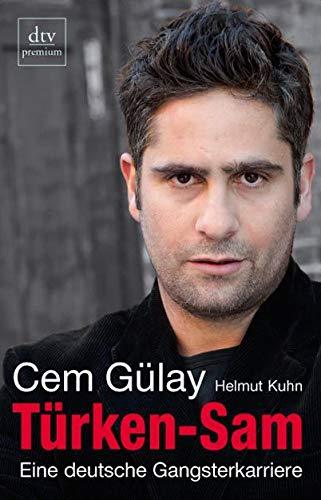 9783423247672: Türken-Sam: Eine deutsche Gangsterkarriere. Mit Helmut Kuhn