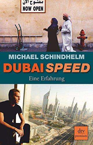 9783423247689: Dubai Speed: Eine Erfahrung