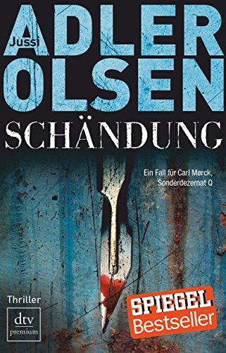 9783423247870: Schändung: Der zweite Fall für Carl Mörck, Sonderdezernat Q - Thriller