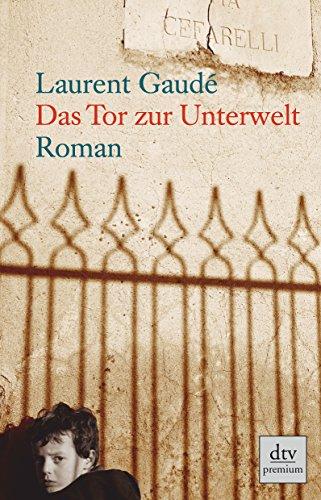 9783423247955: Das Tor zur Unterwelt: Roman