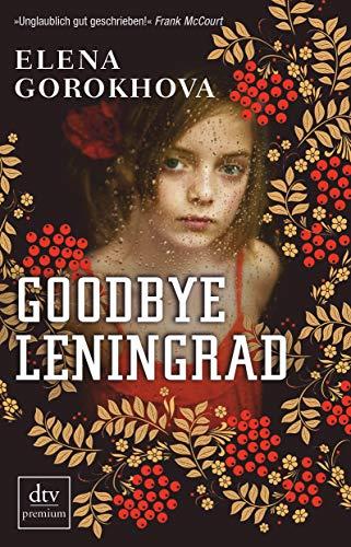 9783423248822: Goodbye Leningrad: Ein Memoir