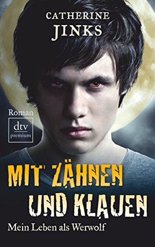 Mit Zähnen und Klauen (3423248858) by Catherine Jinks