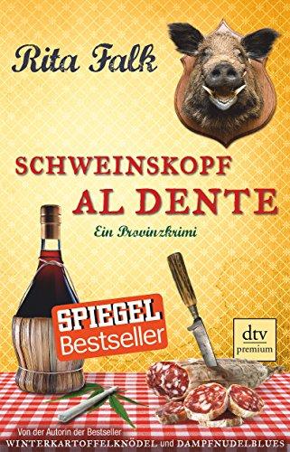 9783423248921: Schweinskopf al dente: Der dritte Fall für den Eberhofer, Ein Provinzkrimi: 24892